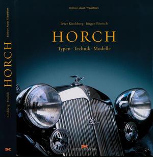 """""""Horch: Typen – Technik – Modelle"""""""