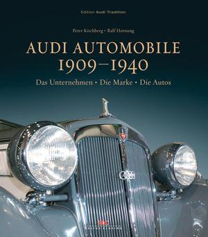 """""""Audi Automobile 1909 - 1940"""""""