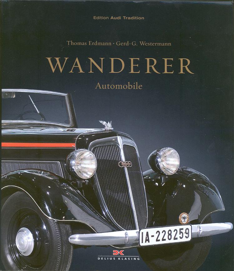 Die Geschichte der Wanderer Automobile