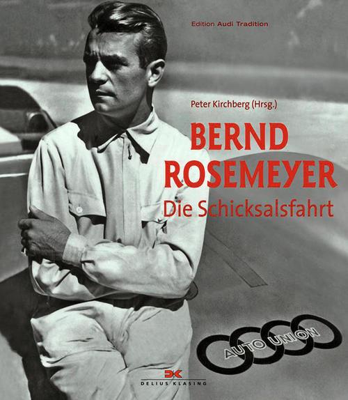 """""""Bernd Rosemeyer – Die Schicksalsfahrt"""""""