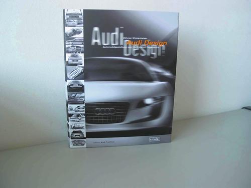 """Neuerscheinung in der Edition Audi Tradition: """"Audi Design - Automobilgestaltung von 1965 bis zur Gegenwart"""""""