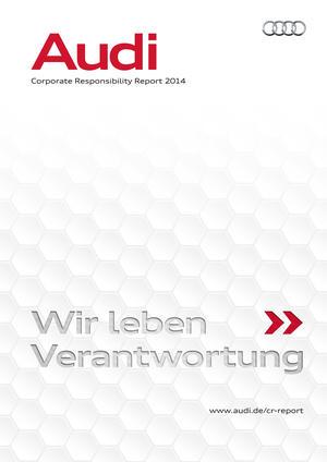 Audi veröffentlicht neuen Corporate Responsibility Report
