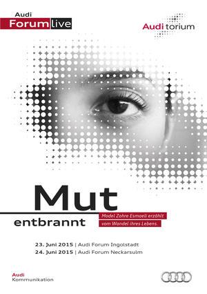 """Audi.torium """"Mut entbrannt"""" mit Topmodel Zohre Esmaeli"""