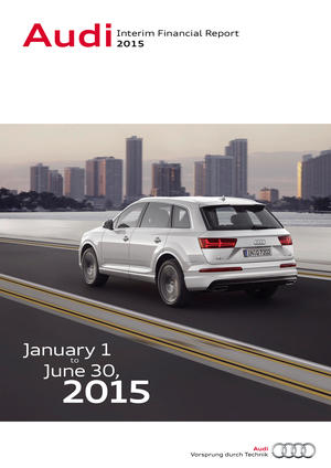 Interim Financial Report 2015 of AUDI AG