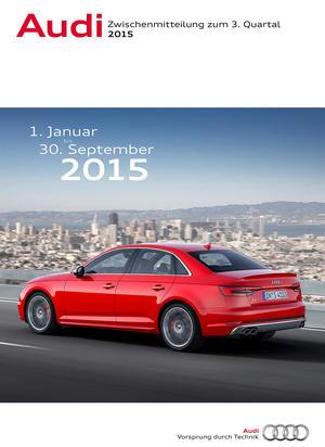 Zwischenmitteilung zum Dritten Quartal 2015 der AUDI AG