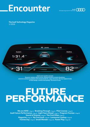 Encounter - The Audi Technology Magazine 1/2016