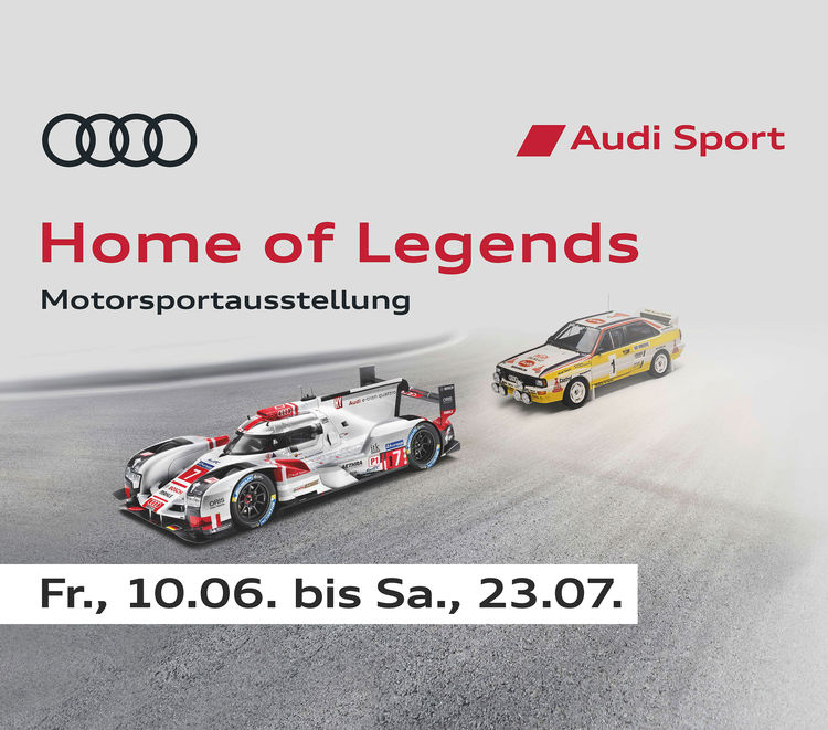 "Sonderausstellung ""Home of Legends"" im Audi Forum Neckarsulm"