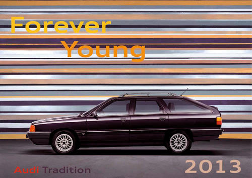 """Forever Young"" – Kalender von Audi Tradition"