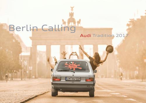 """Neuer Kalender von Audi Tradition """"Berlin Calling"""""""