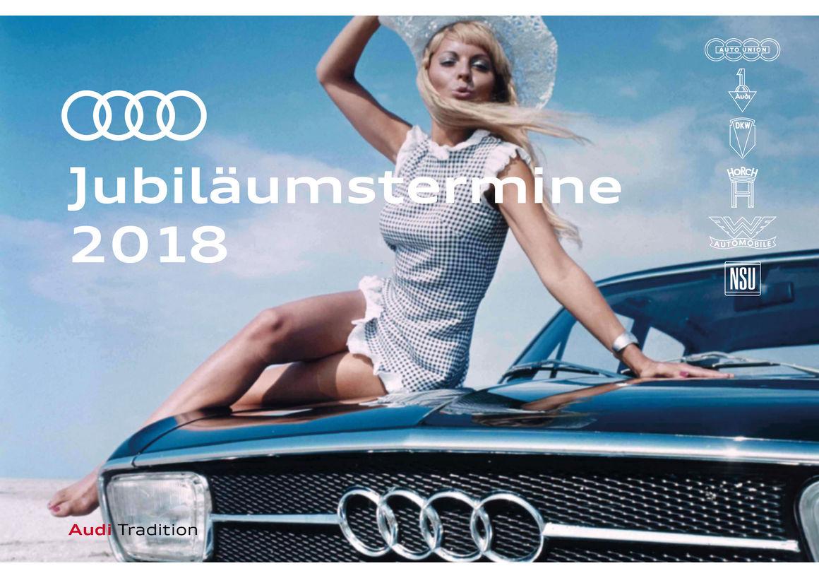Audi Jubiläumstermine 2018