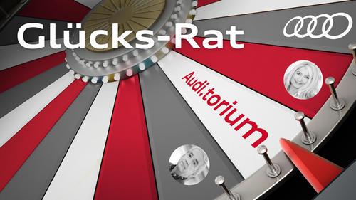 "Audi.torium ""Glücks-Rat"""