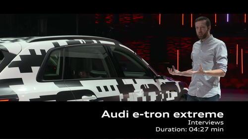AUDI e-tron extrem - Interviews