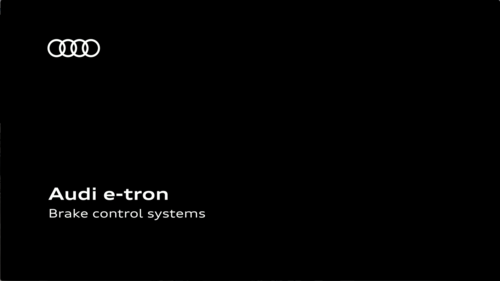 AUDI e-tron - Brake control systems