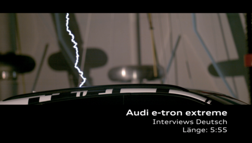AUDI e-tron extreme - Interviews charge