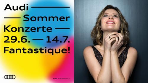 Audi Sommerkonzerte 2019 - Fantastique