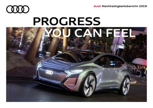 Audi Nachhaltigkeitsbericht 2019 – Progress you can feel