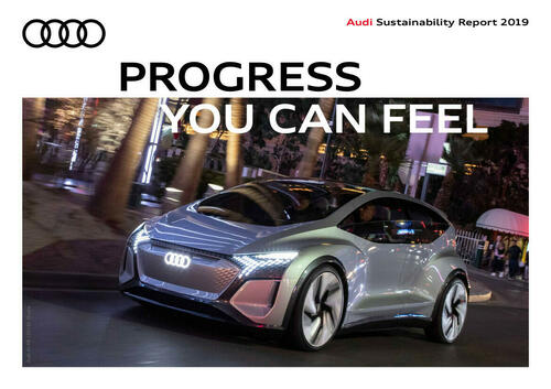 Audi Sustainable Report 2019 – Progress you can feel
