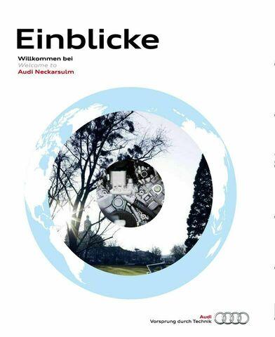 "Audi Neckarsulm Standortmagazin  ""Einblicke"""