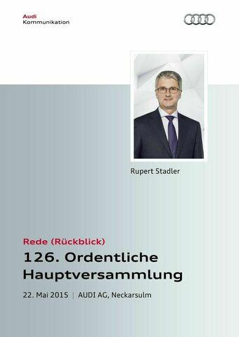 Rede zur 126. Ordentlichen Hauptversammlung der AUDI AG — Rückblick