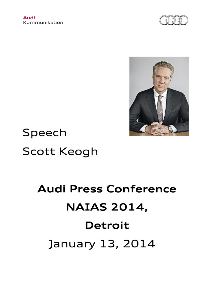 Scott Keogh, Audi Press Conference, North American International Auto Show, Detroit, Jan 13, 2014 - Speech