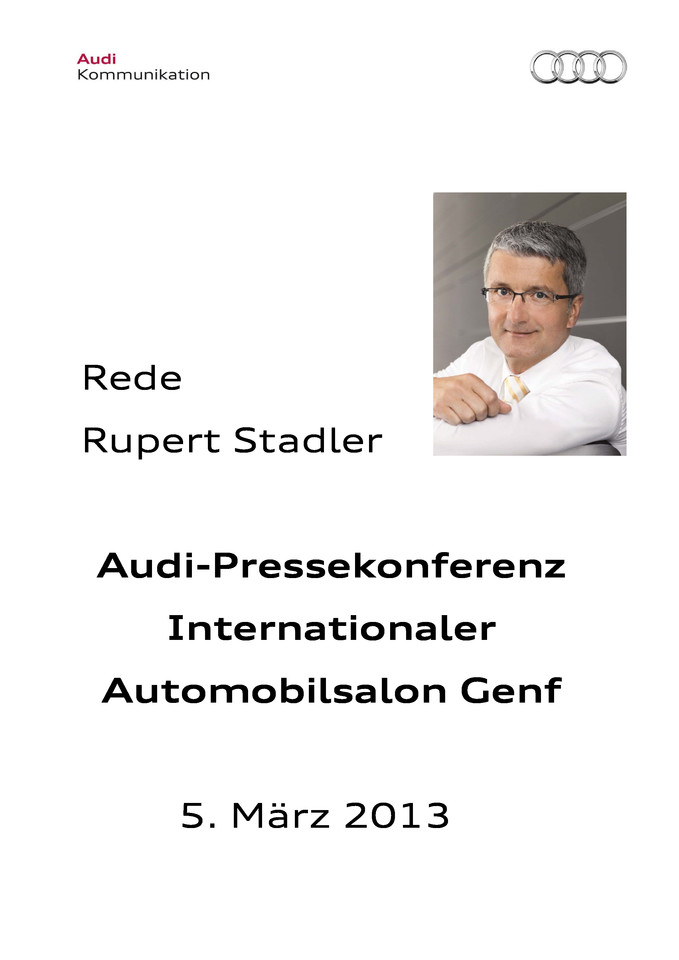 Audi-Pressekonferenz Internationaler Automobilsalon Genf 2013