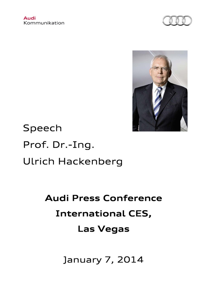 Prof. Dr. Ulrich Hackenberg, Audi Press Conference, International CES, Las Vegas, Jan 7, 2014 – Speech