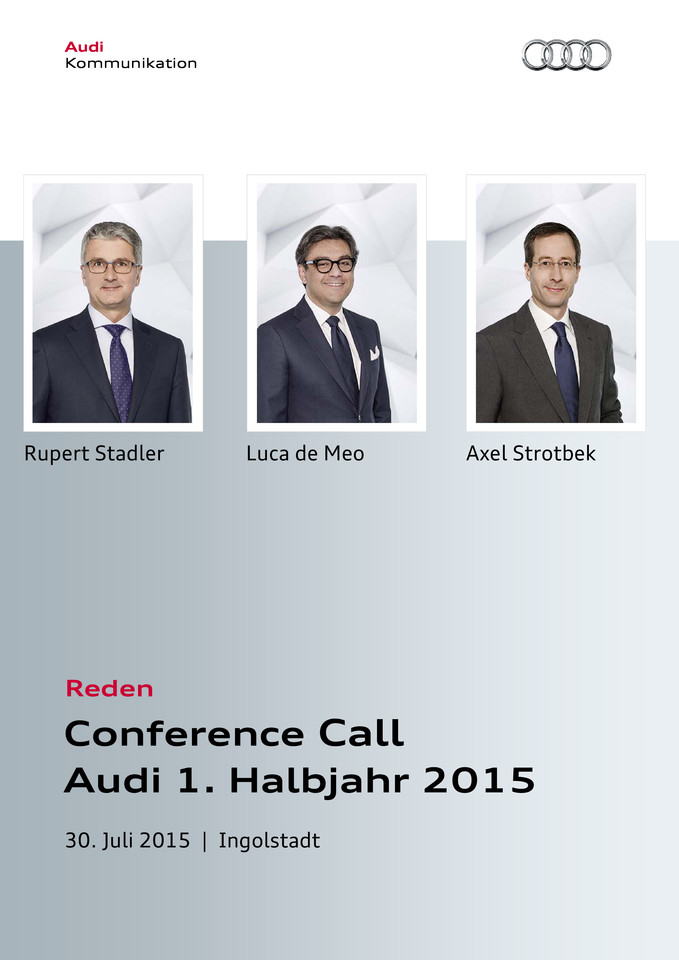 High res 150730 audi conference call h1 2015 pressefassung 150730