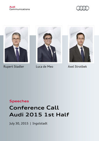 Speeches Conference Call Audi 2015 1st Half