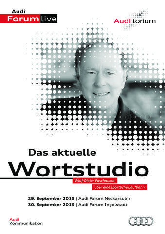 """Audi.torium """"Das aktuelle Wortstudio"""" mit Wolf-Dieter Poschmann"""