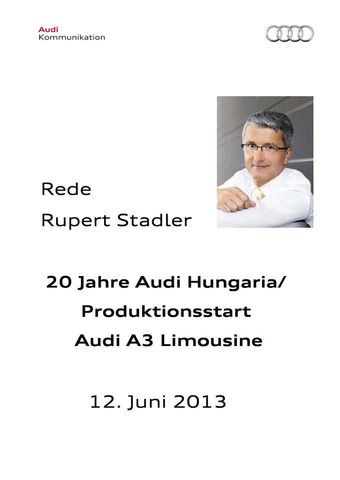 Rede 20 Jahre Audi Hungaria/ Produktionsstart Audi A3 Limousine