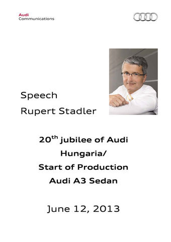 Speech 20th jubilee of Audi Hungaria/ Start of Production Audi A3 Sedan