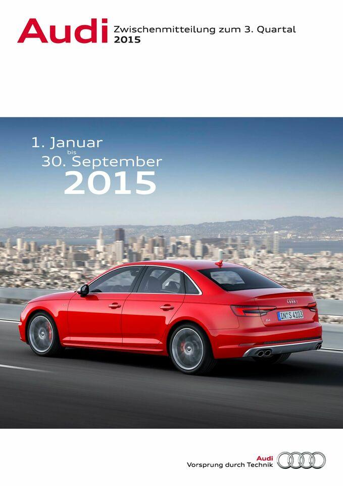 Audi - Zwischenmitteilung zum 3. Quartal 2015