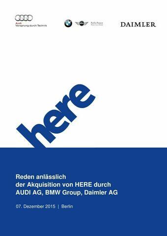 Reden anlässlich  der Akquisition von HERE durch AUDI AG, BMW Group, Daimler AG