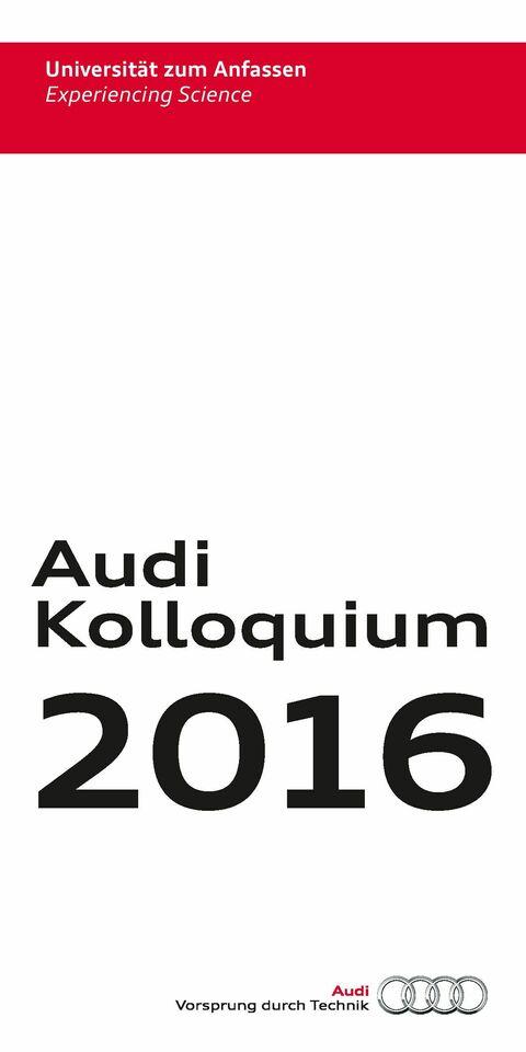 Audi Kolloquium Jahresprogramm 2016