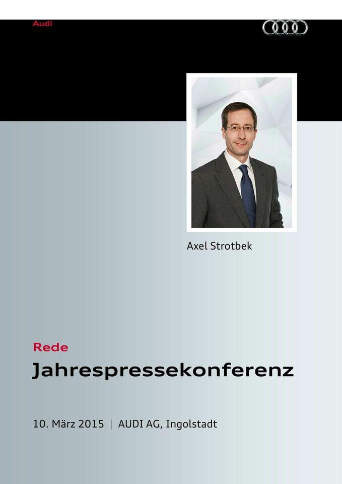 High res rede axel strotbek zur jahrespressekonferenz der audi ag 2015