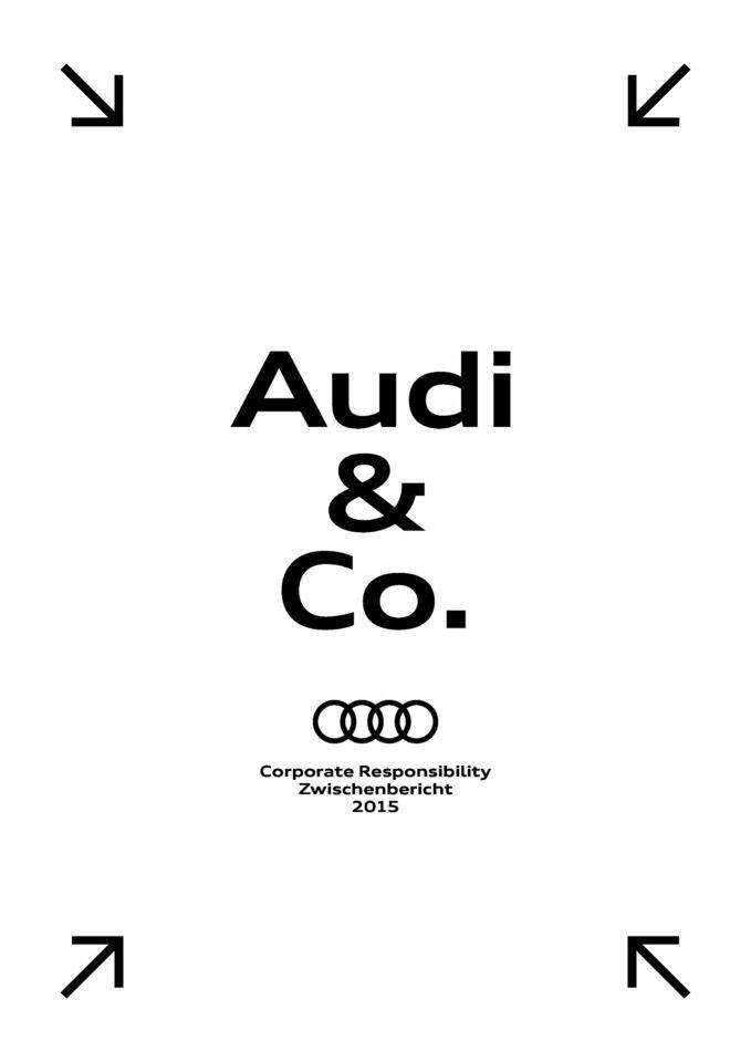 Audi & Co. – Corporate Responsibility Zwischenbericht 2015