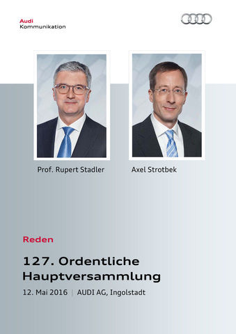 Reden zur 127. Ordentlichen Hauptversammlung der AUDI AG
