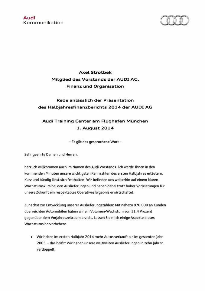 Rede anlässlich der Präsentation  des Halbjahresfinanzberichts 2014 der AUDI AG