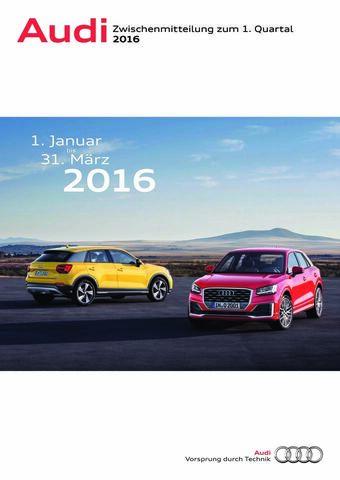 Audi-Zwischenmitteilung zum ersten Quartal 2016