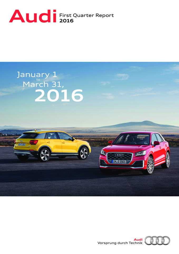 First Quarter Report 2016 of AUDI AG