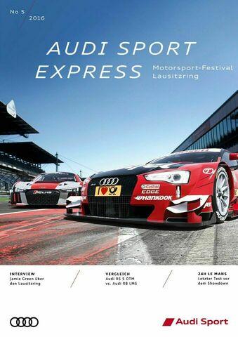 Audi Sport Express 05/2016 – Motorsport Festival Lausitzring (DTM/ADAC GT Masters)