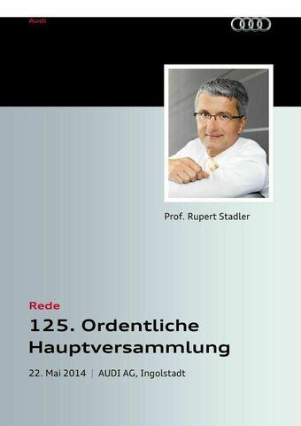 Rede anlässlich der  125. Ordentlichen Hauptversammlung der AUDI AG 2014 — Teil 1