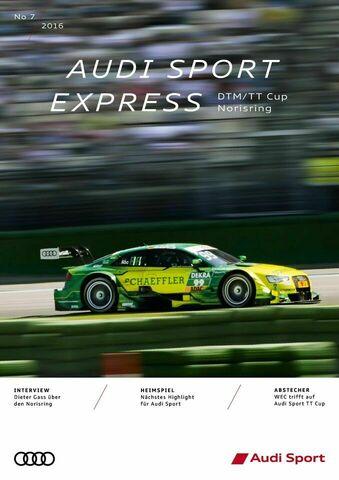 Audi Sport Express 07/2016 – DTM/TT Cup Norisring