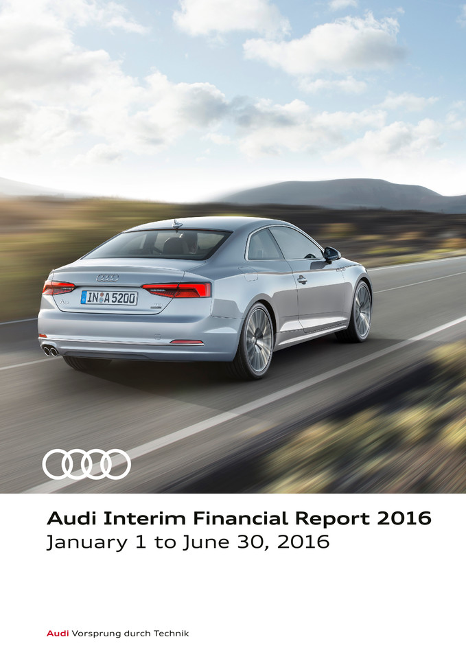 Interim Financial Report 2016 of AUDI AG