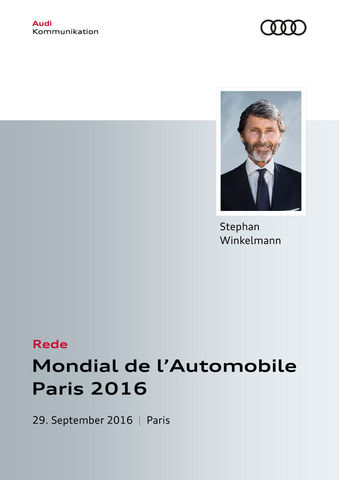 Rede Audi Sport Pressekonferenz Mondial de l'Automobile Paris 2016