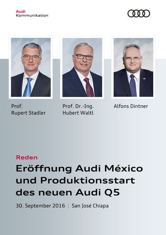 Reden zur Eröffnung Audi México und zum Produktionsstart des neuen Audi Q5