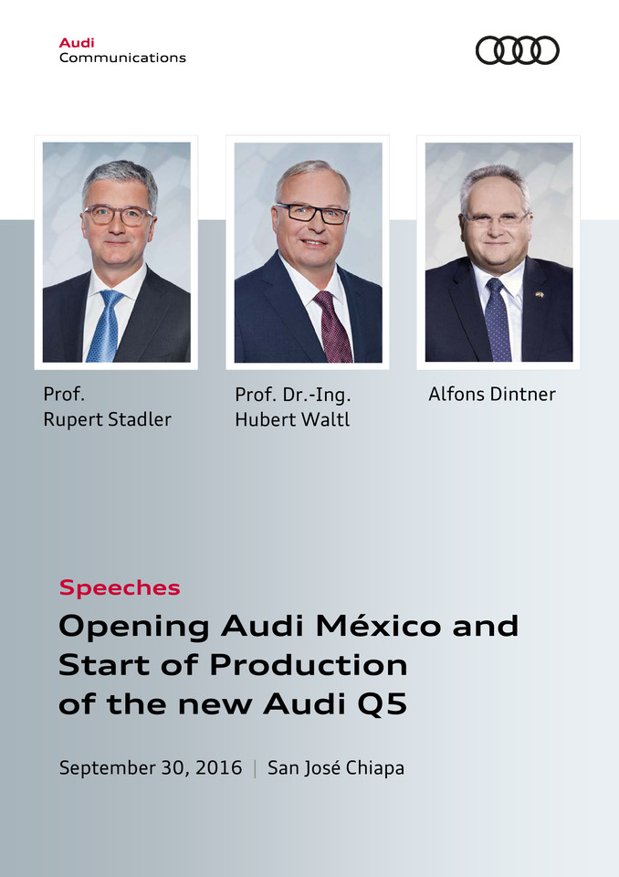 Speeches for the Opening of Audi México and  the Start of Production of the new Audi Q5