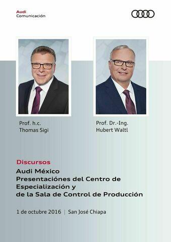Discursos Audi México Presentaciónes del Centro de Especialización y de la Sala de Control de Producción