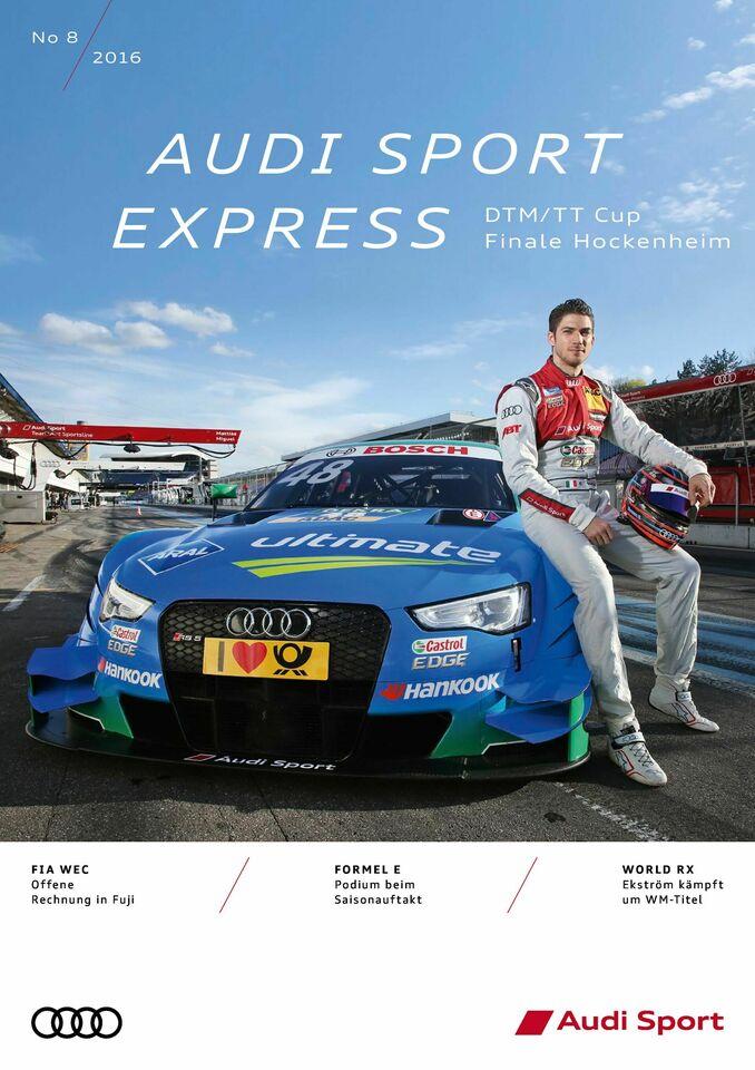 Audi Sport Express 08/2016 – DTM/TT Cup Finale Hockenheim