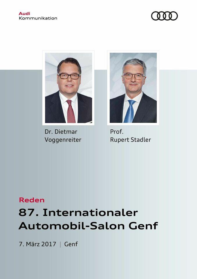 Reden zur Audi Pressekonferenz Internationaler Automobil-Salon Genf 2017